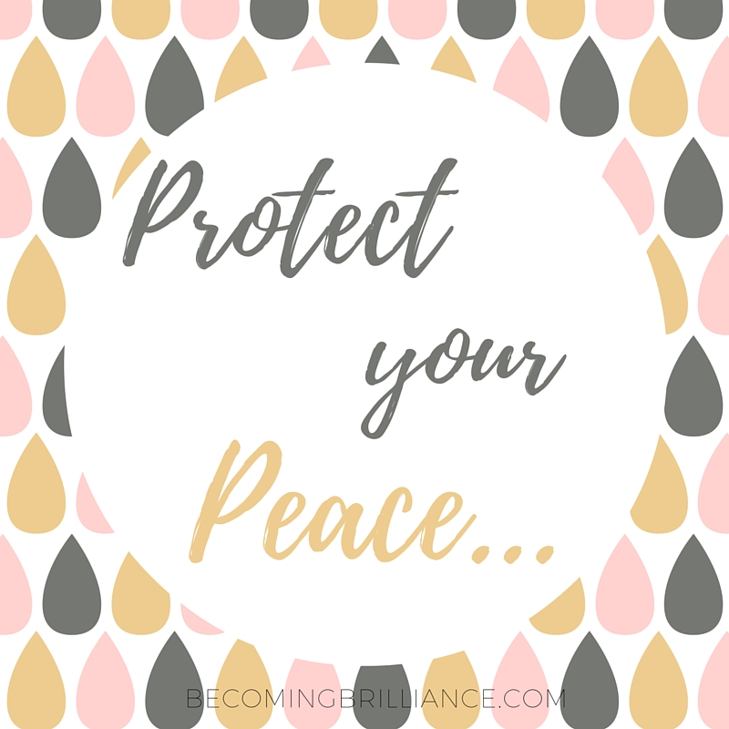 Protect your Peace