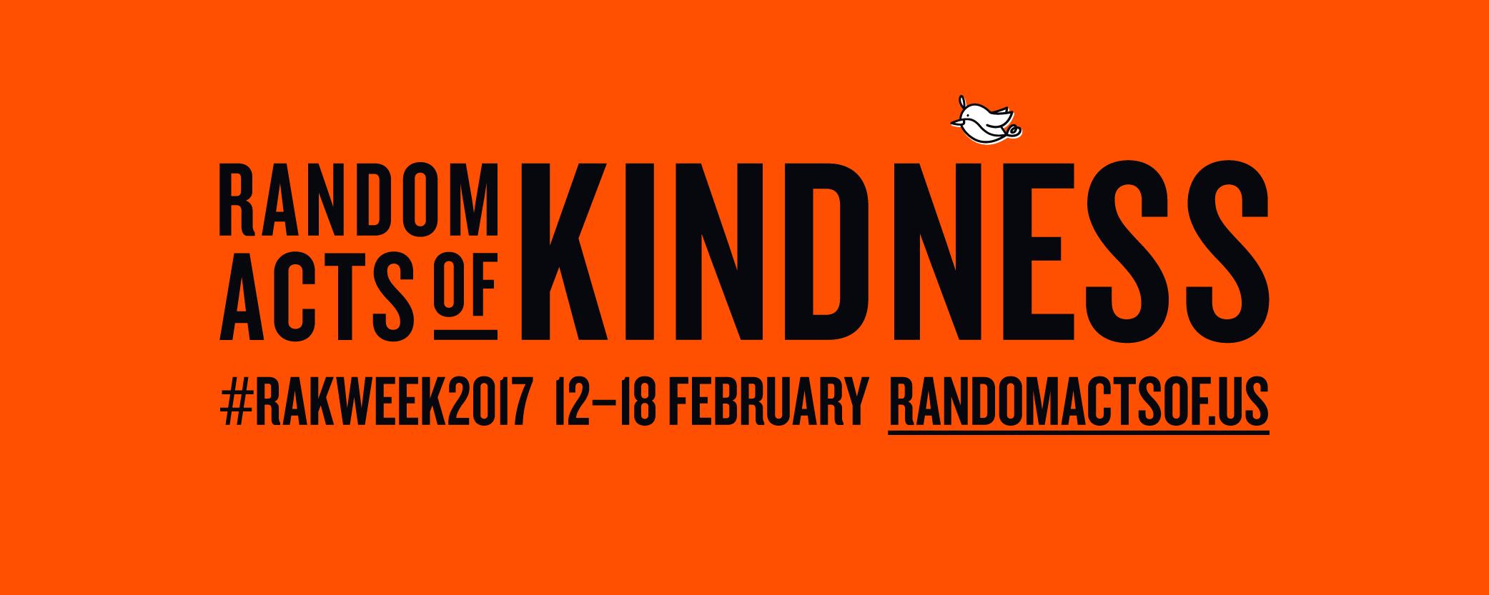 Random Acts of Kindness #RAKWeek2017